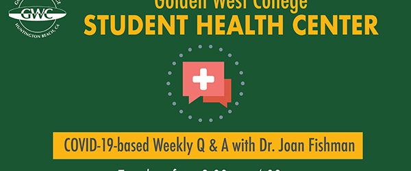 On Tuesday, April 28, the Golden West College Student Health Center launched a weekly live question and answer session with its physician, Dr. Joan Fishman via Zoom.